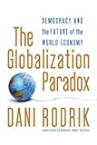 img - for The Globalization Paradox: Democracy and the Future of the World Economy by Dani Rodrik (2011-02-21) book / textbook / text book