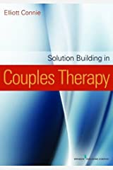 Solution Building in Couples Therapy by Elliott Connie (2012-09-14) Paperback