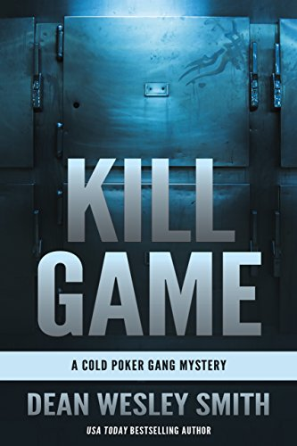 Kill Game: A Cold Poker Gang Mystery -