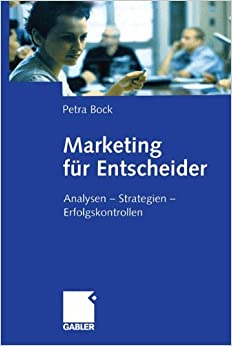 Book Marketing für Entscheider: Analysen _ Strategien _ Erfolgskontrollen