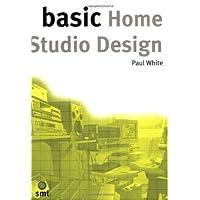 Basic Home Studio Design (The Basic Series)