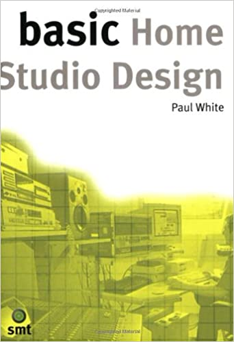 Basic Home Studio Design Basic Series Paul White 0752187438779