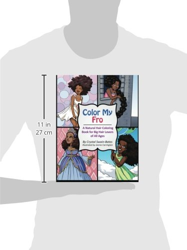 Amazon Color My Fro A Natural Hair Coloring Book For Big Lovers Of All Ages 9781939509079 Crystal Swain Bates Janine Carrington Books