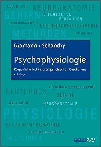 Psychophysiologie: Korperliche Indikatoren psychischen Geschehens (German Edition)