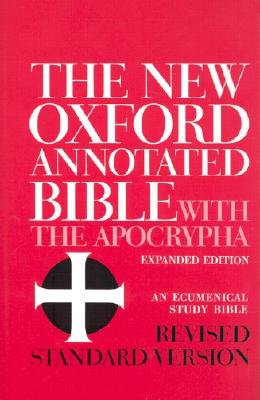 The New Oxford Annotated Bible with the Apocrypha (Oxford Annotated Bible Apocrypha)