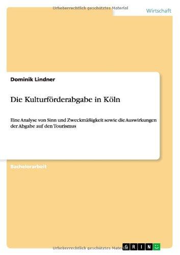 Die Kulturförderabgabe in Köln  [Lindner, Dominik] (Tapa Blanda)