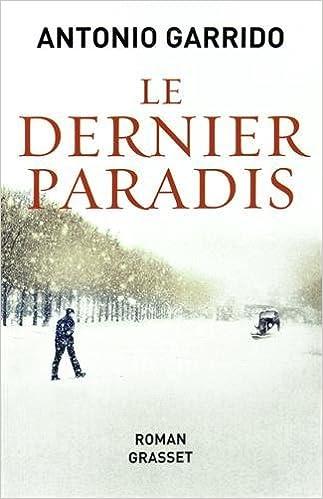 Le Dernier paradis - Antonio Garrido 2016