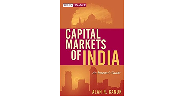 Capital Markets of India: An Investors Guide Wiley Finance ...