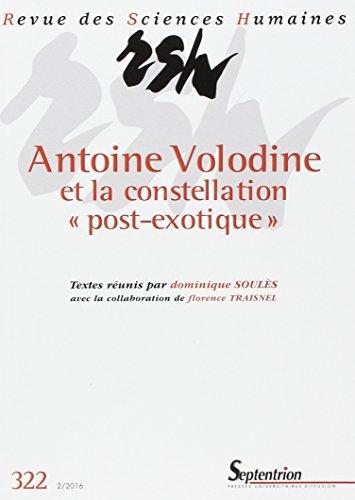 Revue des Sciences Humaines, N° 322, 2/2016 : Antoine Volodine et la constellation