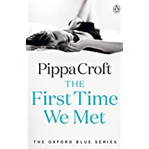The First Time We Met: The Oxford Blue Series #1