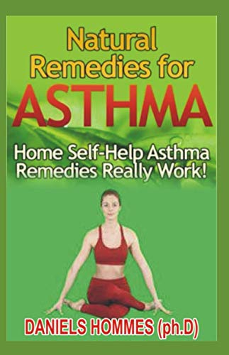 NATURAL REMEDY FOR ASTHMA: Natural Strategies to Beat Asthma