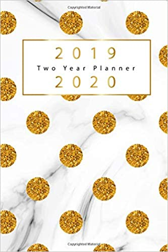 2019 2020 two year planner gold dots cover 2 year calendar 2019 2020 january 2019 to december 2020 2019 2020 monthly calendar 2019 2020 academic