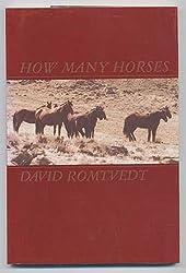 How Many Horses (A Raccoon book) by David Romtvedt (1988-09-01)