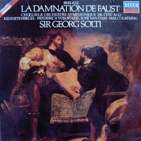 Berlioz: La Damnation de Faust - SOLTI, RIEGEL, VON STADE, VAN DAM ...