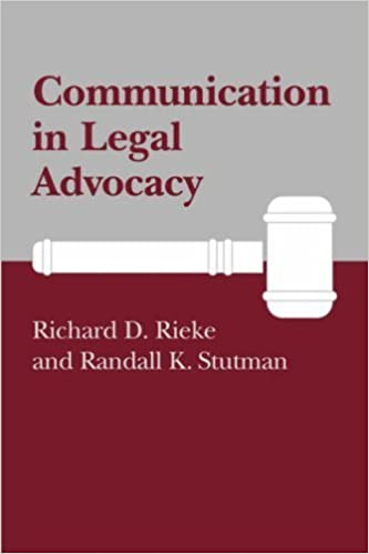 Communication in Legal Advocacy (Studies in Communication Processes) by Richard D Rieke (2008-10-31)