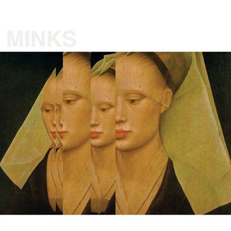 Minks - Ophelia 7