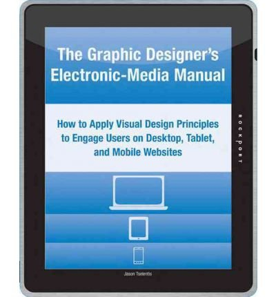 [(Graphic Designer's Electronic-Media Manual )] [Author: Jason Tselentis] [May-2012]