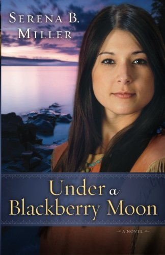 Under A Blackberry Moon (Michigan Northwoods)