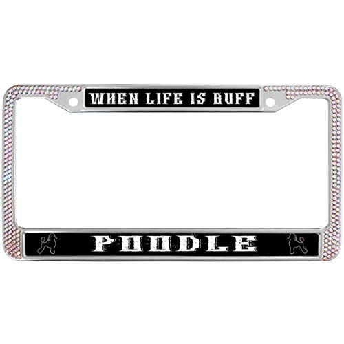 GND Dog Quotes Metal Chrome Auto License Plate Cover,When Life IF Buff Poodle Bling Pink License Plate Frame Rhinestone Pink License Plate Frame Metal Chrome with Screw caps