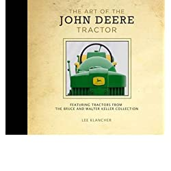 [(The Art of the John Deere Tractor )] [Author: Le