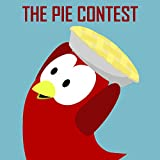 Children's Book: The Pie Contest [Bedtime Stories for Kids]