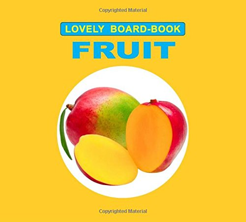 Fruit (Lovely Board Book)