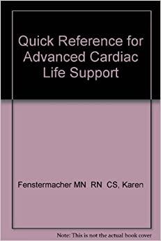 Book Quick Reference for Advanced Cardiac Life Support