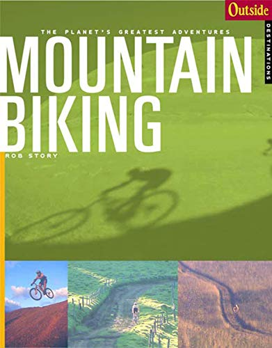 Outside Adventure Travel: Mountain Biking (Outside Destinations)