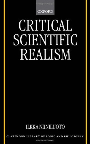 Download Critical Scientific Realism (Clarendon Library of Logic and Philosophy) Pdf