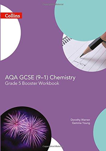 AQA GCSE Chemistry 9-1 Grade 5 Booster Workbook (GCSE Science 9-1)