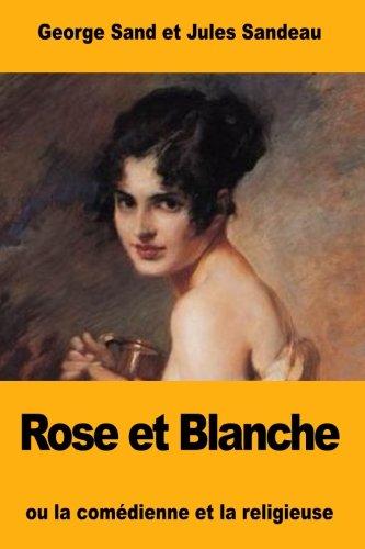 Rose et Blanche: ou la comédienne et la religieuse: Amazon.de ...