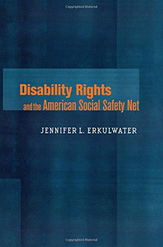 (Disability Rights and the American Social Safety Net)