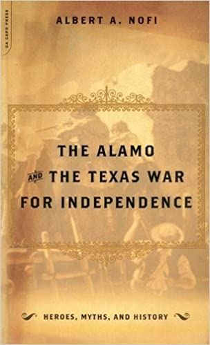 Amazon The Alamo And The Texas War For Independence Heroes