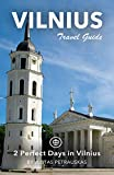 Vilnius Travel Guide (Unanchor) - 2 Perfect Days in Vilnius