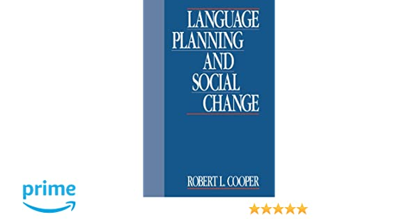 Language Planning and Social Change