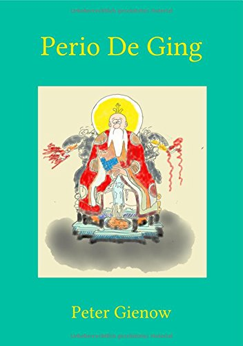 Perio De Ging Gebundenes Buch – 7. August 2017 Peter Gienow epubli 3745009096 Body