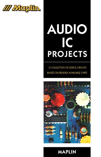 (Audio IC Projects: A Collection of Useful Circuits Based on Readily Available Chips (Maplin Series))