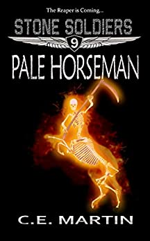 Pale Horseman (Stone Soldiers #9) by [Martin, C.E.]