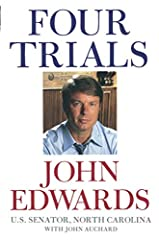 Raised in a small town by parents employed in the local mills, John Edwards worked in those mills himself -- and then went on to become one of America's most successful and respected attorneys. He built a national reputation representing peop...