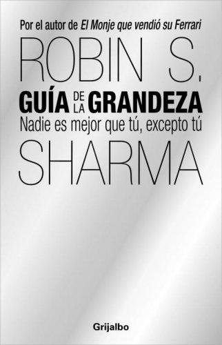 Guía de la grandeza: UNA GUIA EXTRAORDINARIA (Spanish Edition)