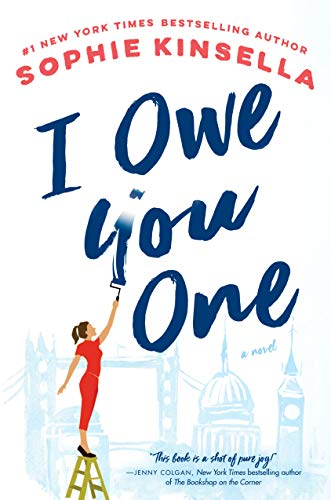 Book cover from I Owe You One: A Novel by Sophie Kinsella
