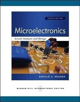 by donald a neamen microelectronics circuit analysis and design (4thby donald a neamen microelectronics circuit analysis and design (4th revised edition) amazon com books