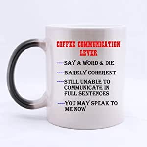 """Ceramic Morphing Mug - Funny Coffee Time """"COFFEE COMMUNICATION LEVER - Drink enough coffee then you can talk to me """" Heat Color Changing Mug Magic Coffee/Tea Mug (11 Oz) , Best Christmas Gift / New Year Gift / Birthday Gift / Festivals Gift Choices by Cool/Funny Mugs"""
