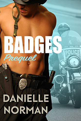 Badges Prequel (Iron Badges Book 0)