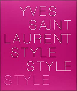 Yves Saint Laurent  Style  Amazon.co.uk  Hamish Bowles b82b6a354ab