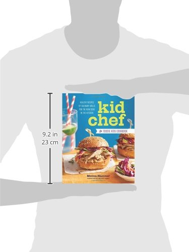 Kid Chef: The Foodie Kids Cookbook: Healthy Recipes and Culinary Skills for the New Cook in the Kitchen by Callisto Sonoma Sonoma Press (Image #10)