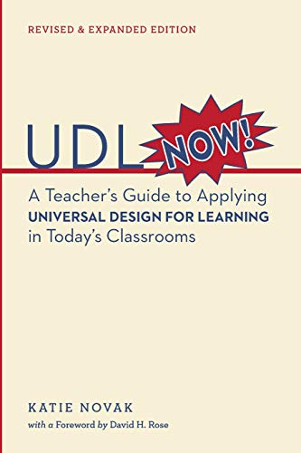 UDL Now: A Teacher#039s Guide to Applying Universal Design for Learning in Today#039s Classrooms