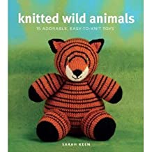 Knitted Wild Animals( 15 Adorable Easy-To-Knit Toys)[KNITTED WILD ANIMALS][Paperback]