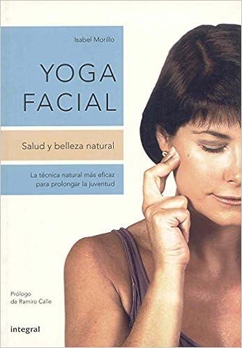 Yoga facial: 158 (OTROS INTEGRAL): Amazon.es: Isabel Morillo ...