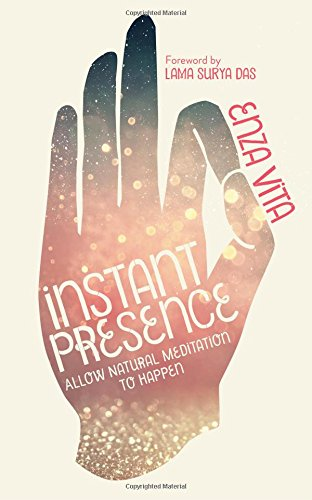 instant-presence-allow-natural-meditation-to-happen